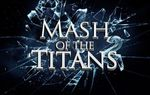 Photo: MASH OF THE TITANS 2 COVER...
