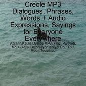 UrbanbooksPublishing: UrbanbooksPress, NonFiction, Historical Novels, Fiction eBooks, and Media: Learn/Listen to Haitian Creole MP3 Dialogues, Phrases, Words, Audio Expressions, Sayings...