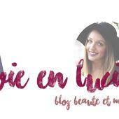 La vie en Lucie - Blog Beauté / Mode - Dijon