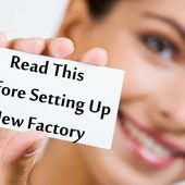 Read This Before Setting Up a New Factory