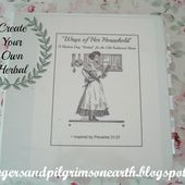 """Strangers & Pilgrims on Earth: """"Ways of Her Household"""" ~ A Modern Day Herbal ~ Free Printable"""