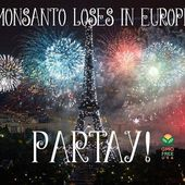 Monsanto Loses In Europe!