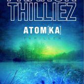 Atom[ka] - Franck THILLIEZ - La bibliothèque de Donnezac :
