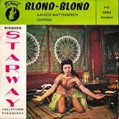 Phocéephone: Blond Blond - Aalach Mat'habinich / Zahoua