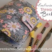Embroidery Thread Book - Tutorial |Adventures of a DIY Mom