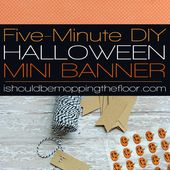 i should be mopping the floor: Halloween Mini Banner: Five Minute Craft
