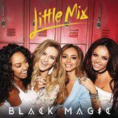 Black Magic - Single par Little Mix
