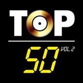 Top 50, Vol. 2 (95 tubes) par Various Artists