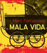 Mala Vida de Marc Fernandez (Préludes)