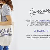 COLLECTION #MOTHER IRL : BONNE FÊTE LES WONDER MOTHERS ! | KISS