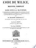 Code de Milice, ou recueil complet des lois sur la matière