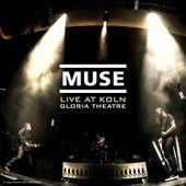 Live at Koln - Gloria Theatre