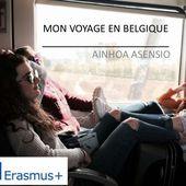 Ainhoa Asensio : Mon voyage en Belgique: du 19 au 25 avril 2017