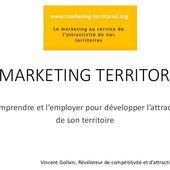 Le marketing territorial : le comprendre et l'employer pour développer son attractivité