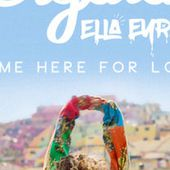 Came Here For Love - Single by Sigala & Ella Eyre