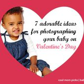 7 adorable baby photo ideas for Valentine's Day - Cool Mom Picks