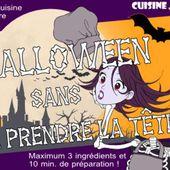 Défi Cuisine Cool : Halloween sans se prendre la tête !