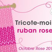 Octobre Rose : Tricotons ensemble un ruban rose contre le cancer