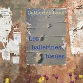 Les ballerines bleues (French Edition) - by Catherine Lang on Booklaunch.io | Booklaunch.io