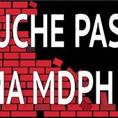 Touche pas à ma MDPH !