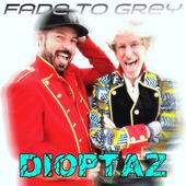 Dioptaz Fade to Grey Dmn Records