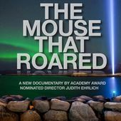 The Mouse That Roared - a documentary film