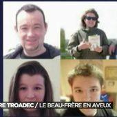 Aveux dans l'affaire Troadec - 06/03/2017