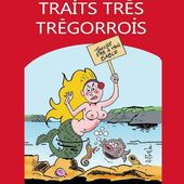 """TRAITS TRES TREGORROIS - ANDRE MORVAN - """"YIL Édition"""""""