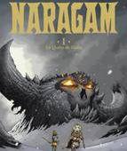 NARAGAM T01 LA QUETE DE GEON - LE GALLI-M+MIKE+PARI - DELCOURT