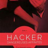 Hacker - acte 1 Dangereuses affinités