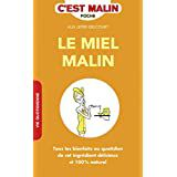 Amazon.fr : le miel malin : Livres
