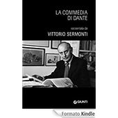 La Commedia di Dante eBook: Dante Alighieri, Vittorio Sermonti: Amazon.it: Kindle Store