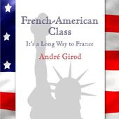 French-American Class: It's a Long Way to France