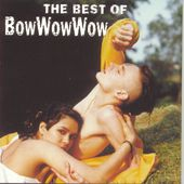 Best of Bow Wow Wow