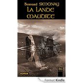 LA LANDE MAUDITE eBook: Bernard SIMONAY: Amazon.fr: Boutique Kindle
