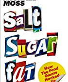 Spectre Reading List - Salt Sugar Fat: How the Food Giants Hooked Us