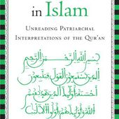 """Believing Women"" in Islam: Unreading Patriarchal Interpretations of the Quran"