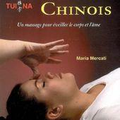 Le Massage Chinois Tui Na : Un massage pour éveiller le corps et l'âme