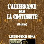 L'ALTERNANCE dans la CONTINUITE (French Edition)