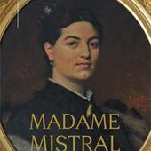 Madame Mistral - Jean Marie Desbois éditeur