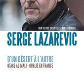 D'un désert à l'autre - Serge LAZAREVIC - Documents