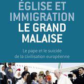 &Eacute&#x3B;glise et immigration : le grand malaise