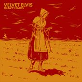 Heavy Heads, by Velvet Elvis