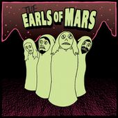 The Earls of Mars, by The Earls of Mars