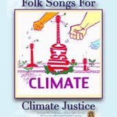 Folk Songs for Climate Justice, by Various Artists