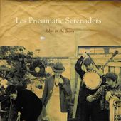 Rollin' on the Bayou, by Les Pneumatic Serenaders