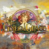 The Golden Grass, by THE GOLDEN GRASS