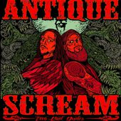 Two Bad Dudes (SDR 014), by Antique Scream