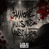 IMMONDE, NUISIBLE & HOSTILE, by FL-How aka La Plume