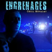 Engrenages, by Cécil Mévadat